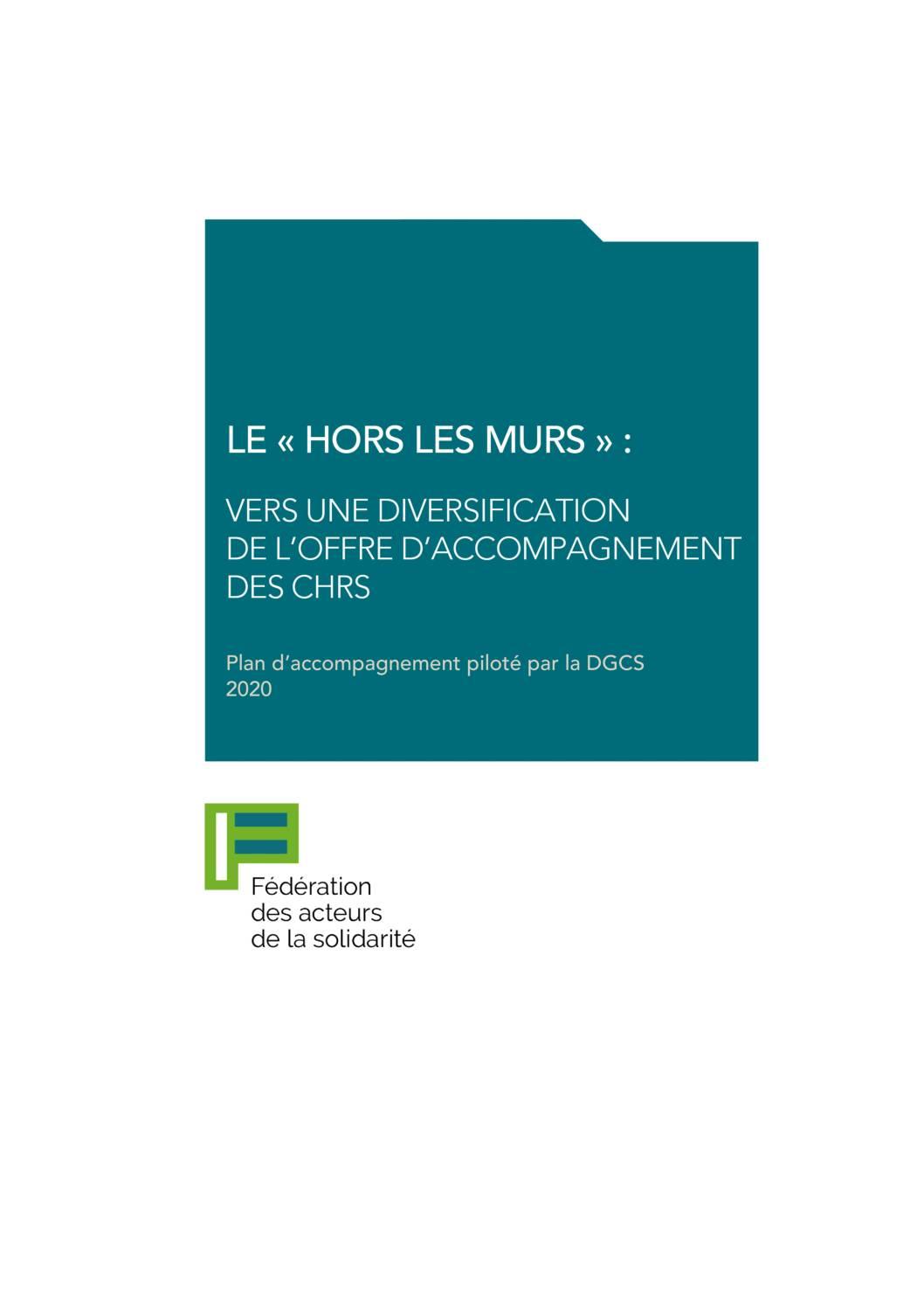«Le hors les murs : Vers une diversification de l'offre d'accompagnement CHRS»