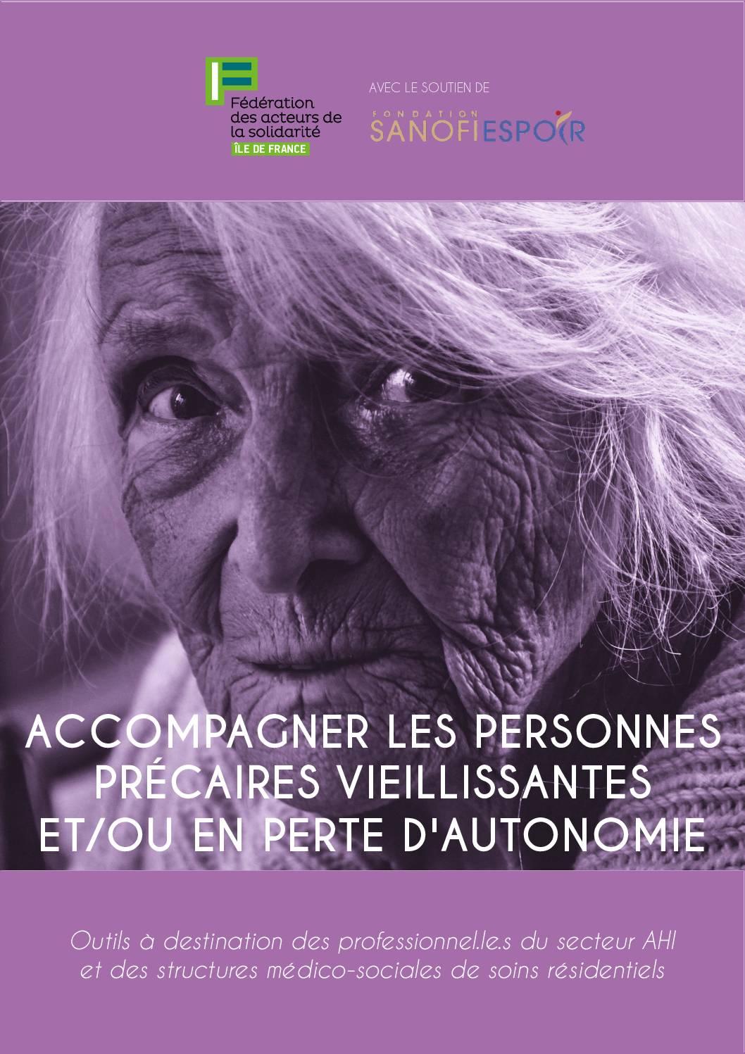 Accompagner les personnes précaires vieillissantes et/ou en perte d'autonomie : outils à destination des professionnel.le.s du secteur AHI et des structures médico-sociales de soins résidentiels