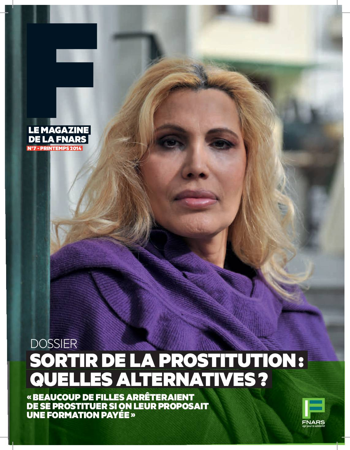 F#7 Sortir de la prostitution : quelles alternatives ?