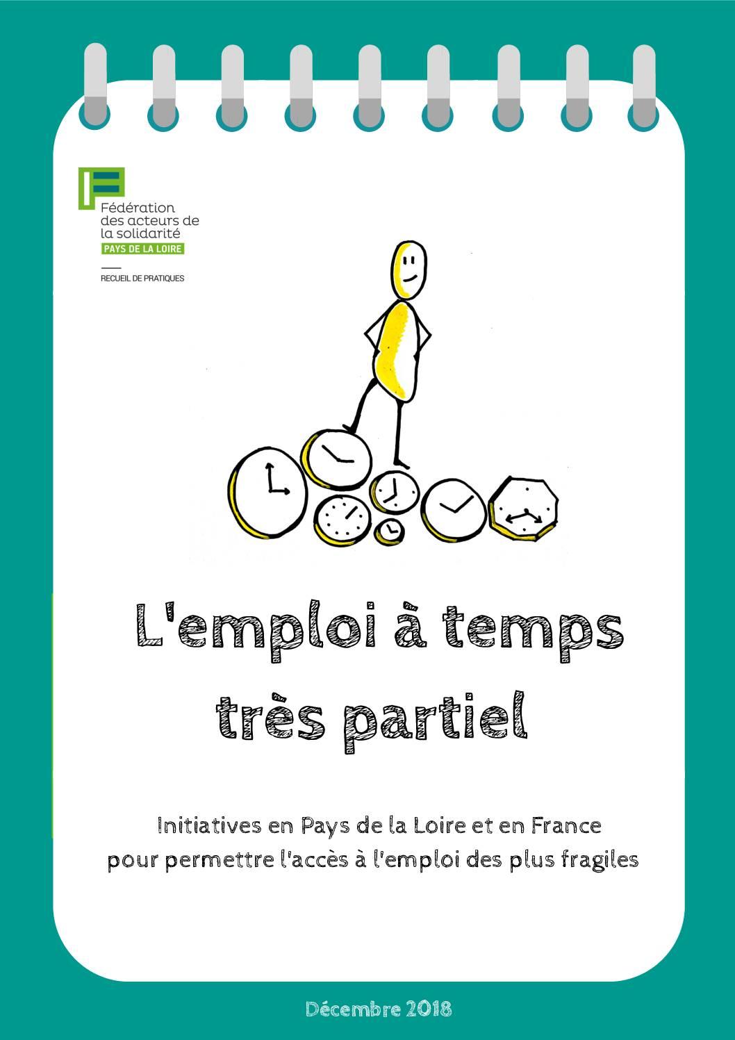 L'emploi à temps très partiel : initiatives en Pays de la Loire et en France pour permettre l'accès à l'emploi des plus fragiles