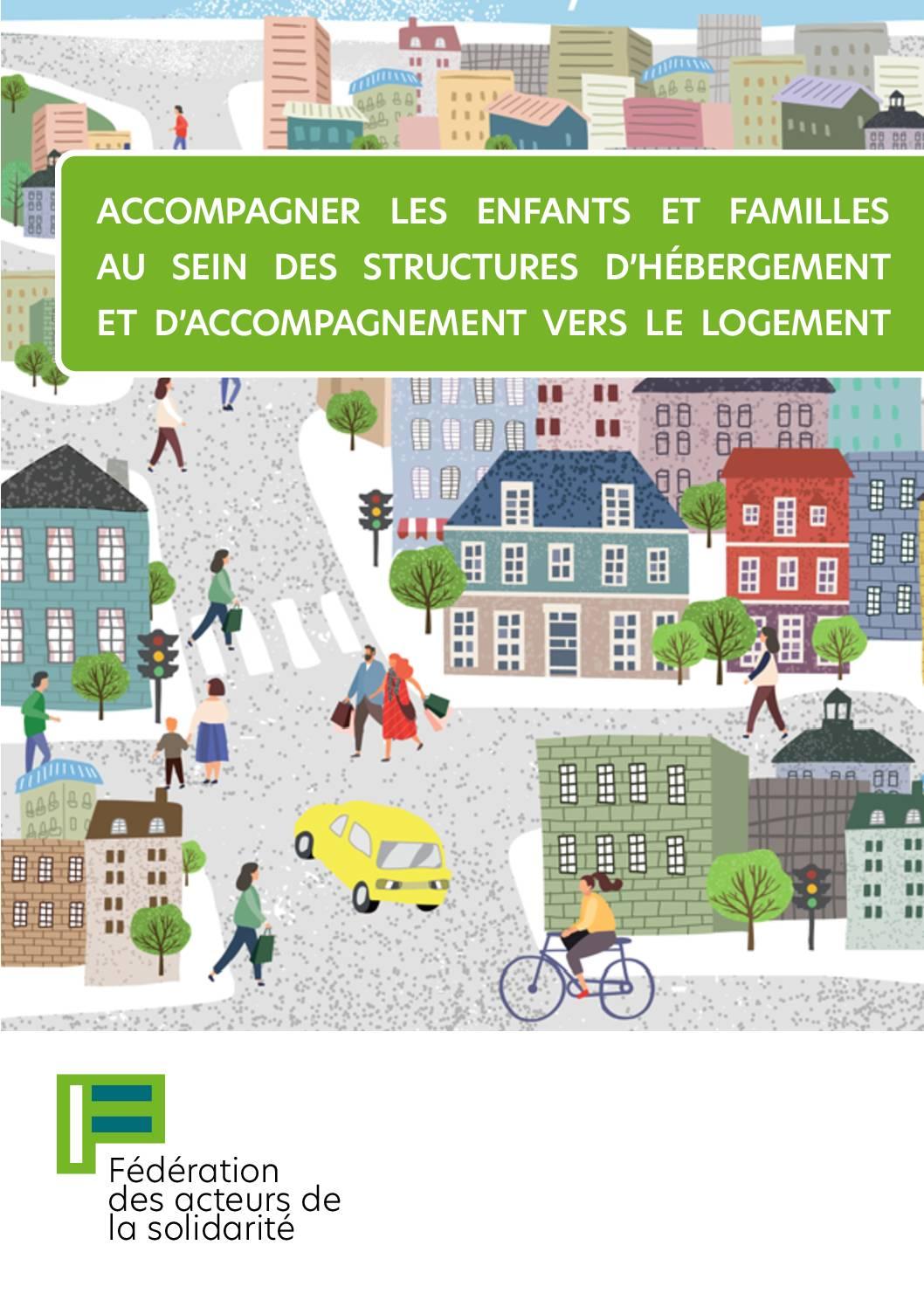 Guide - Accompagner les enfants et familles au sein des structures d'hébergement et d'accompagnement vers le logement