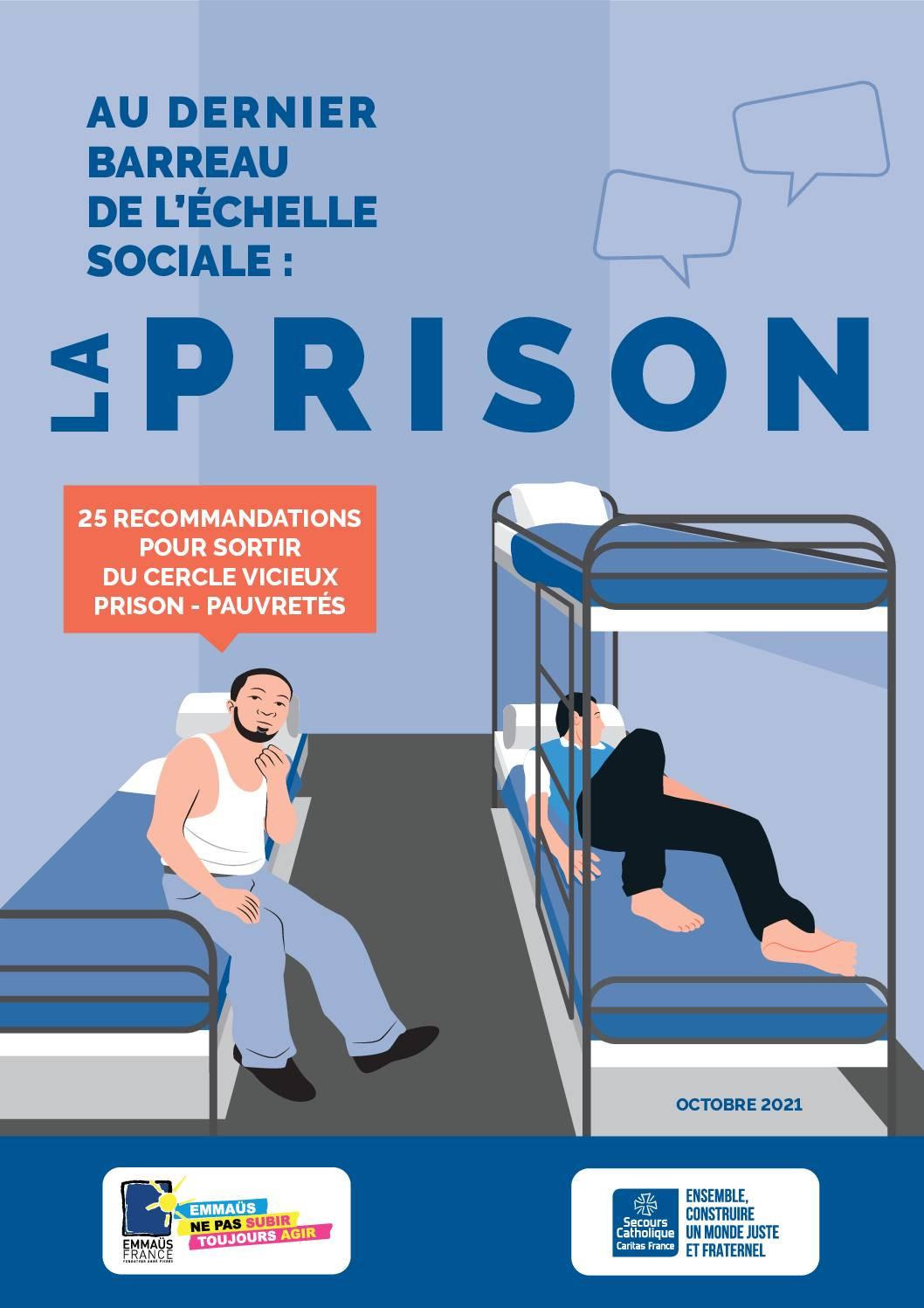 Au dernier barreau de l'échelle sociale : la prison